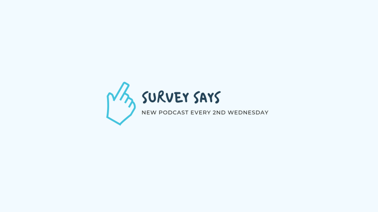 survey says podcast